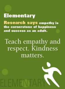 Teach empathy and respect. Kindness matters.