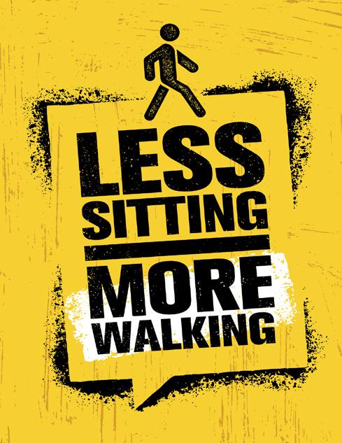 Less Sitting More Walking